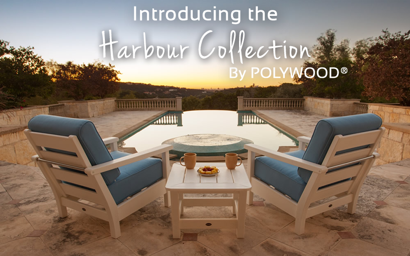 Introducing the Harbour Collection by POLYWOOD®