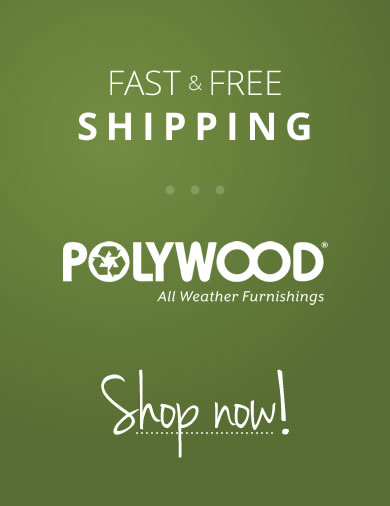 Fast & Free Polywood Shipping